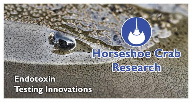 Horseshoe Crab and Endotoxin Testing Innovations